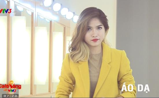 Café Sáng với VTV3: Bí quyết chọn áo khoác nữ đẹp cho mùa đông năm nay