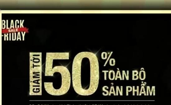 Nhiều cơ hội mua sắm cho người tiêu dùng Việt ngày Black Friday