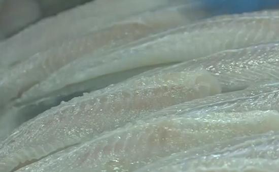 Thêm 2 DN được xuất khẩu cá bộ Siluriformes vào Hoa Kỳ