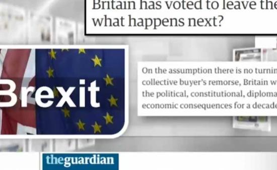 Báo chí toàn cảnh 26/6: Brexit là tâm điểm báo chí quốc tế