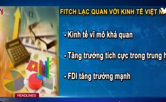 Fitch đánh giá kinh tế Việt Nam ổn định