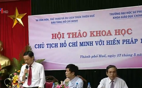 """Hội thảo khoa học """"Chủ tịch Hồ Chí Minh với Hiến pháp 1946"""""""