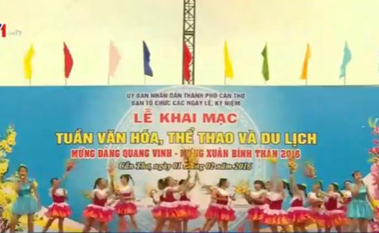 Cần Thơ khai mạc Tuần Văn hóa - Thể Thao - Du lịch xuân Bính Thân 2016