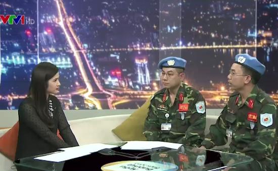 Gặp gỡ chiến sĩ Việt Nam tham gia hoạt động gìn giữ hòa bình LHQ