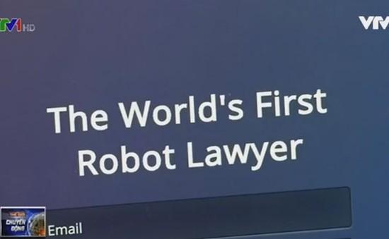 Luật sư robot đầu tiên trên thế giới