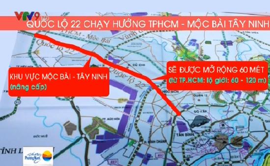 Chuẩn bị mở rộng Quốc lộ 22 từ TP.HCM - Mộc Bài, Tây Ninh