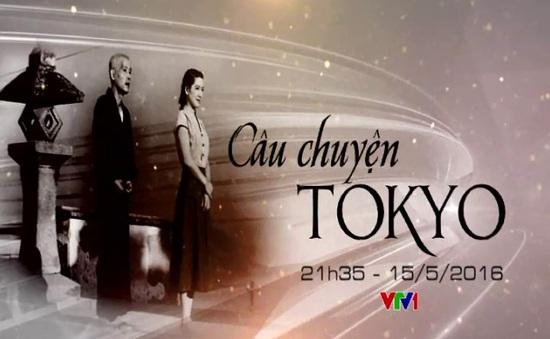 Đón xem phim cuối tuần Câu chuyện Tokyo - Phần 1 (21h35, VTV1)