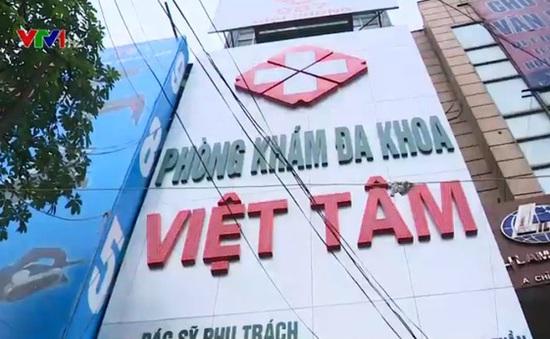 Hà Nội: Đình chỉ phòng khám Việt Tâm trên đường Giải Phóng 9 tháng