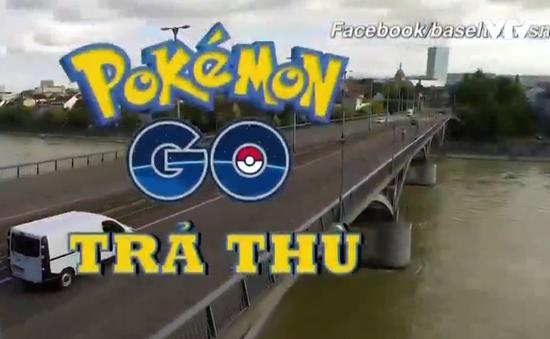 """Cẩn thận """"mắc bẫy"""" Pokémon trả thù người chơi"""