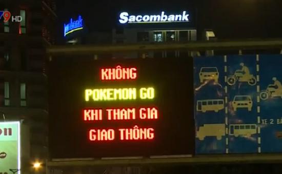 TP.HCM treo bảng quảng cáo cảnh báo Pokemon Go