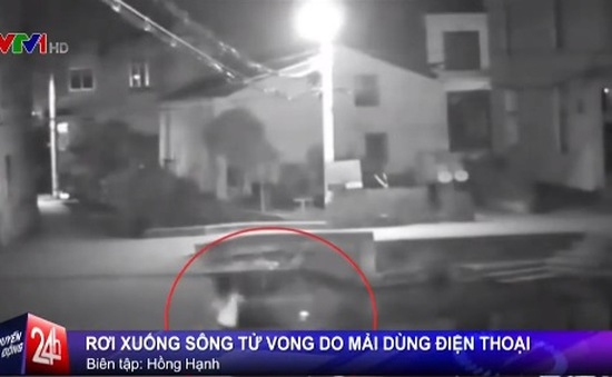 Mải dùng điện thoại, một phụ nữ rơi xuống sông tử vong ở Trung Quốc
