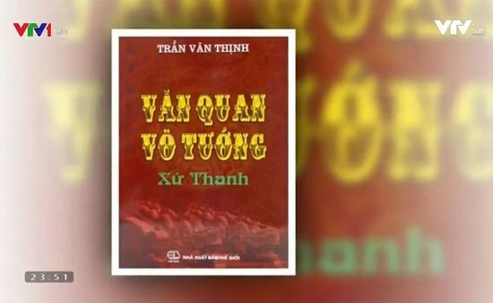 Những câu chuyện thú vị về văn quan, võ tướng xứ Thanh