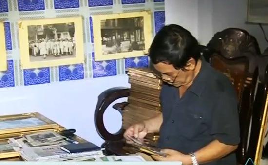Người đàn ông 40 năm sưu tầm ảnh Bác Hồ