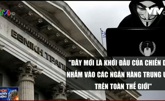 Anonymous cảnh báo chiến dịch tấn công các ngân hàng trung ương