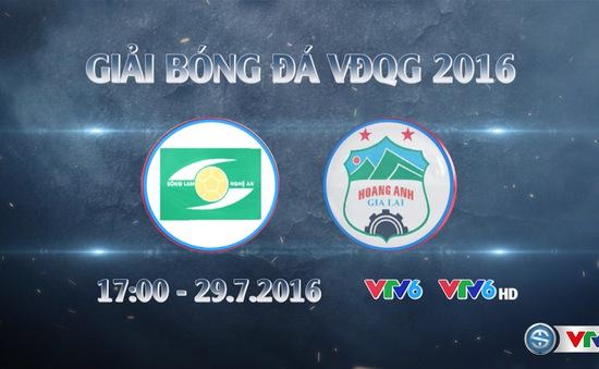 SLNA vs HAGL: Sức trẻ đối đầu! (17h30, trực tiếp trên VTV6 & VTV6HD)