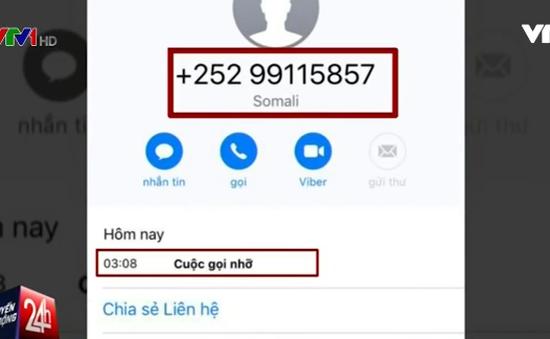 Cảnh giác với các cuộc gọi từ đầu số lạ quốc tế
