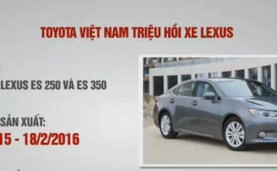 Toyota Việt Nam triệu hồi hơn 110 xe Lexus