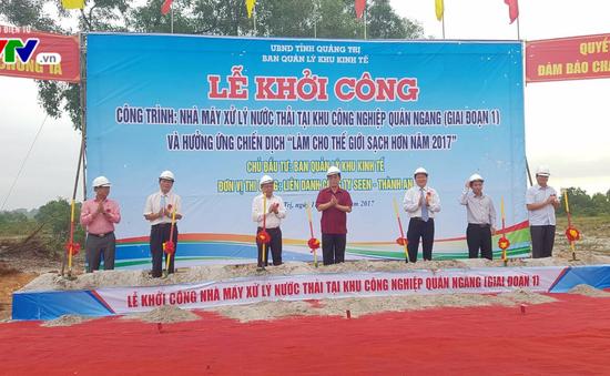 Quảng Trị: Khởi công nhà máy xử lý nước thải khu công nghiệp Quán Ngang