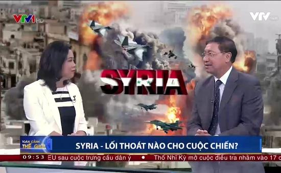 Lối thoát nào cho cuộc chiến Syria?