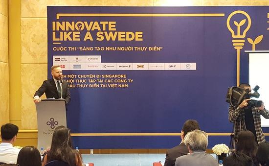 """Phát động Cuộc thi """"Sáng tạo như người Thụy Điển"""""""