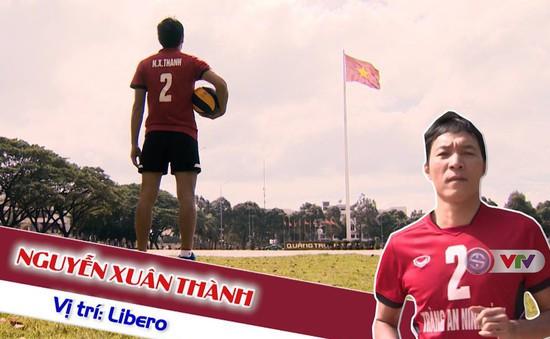 Libero Nguyễn Xuân Thành và câu chuyện 20 năm gắn bó với bóng chuyền