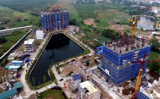 Phát hiện hàng loạt sai phạm tại các dự án bất động sản ở Hà Nội