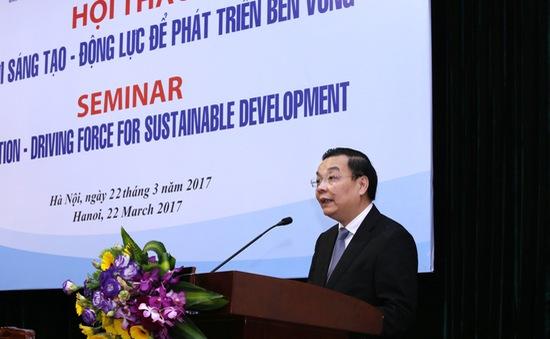 Khai mạc Hội thảo Đổi mới sáng tạo - Động lực để phát triển bền vững đất nước
