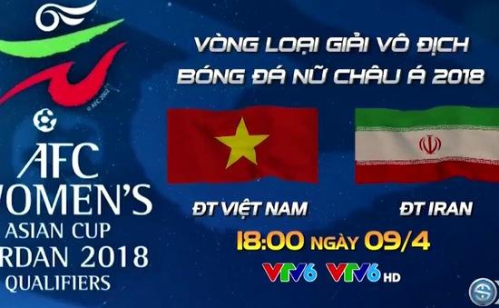 Lịch trực tiếp bóng đá hôm nay (9/4): ĐT nữ Việt Nam so tài Iran, Man Utd gặp đội cuối bảng