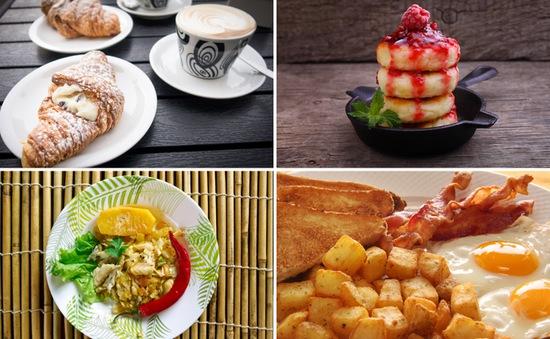 Khám phá những bữa ăn sáng đặc trưng trên khắp thế giới