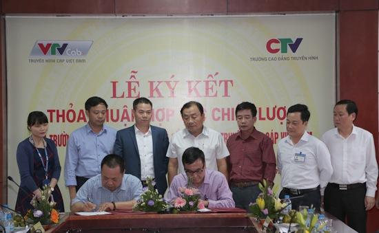 Trường Cao đẳng Truyền hình ký kết thỏa thuận hợp tác với VTVcab
