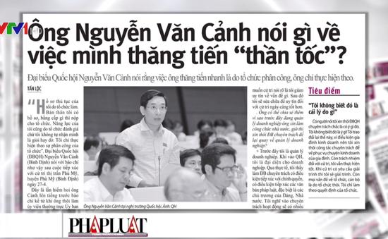 """Ông Nguyễn Văn Cảnh nói gì về việc mình thăng tiến """"thần tốc""""?"""
