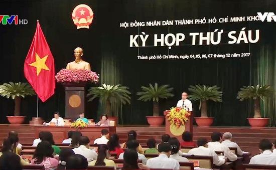 Kỳ họp thứ 6 HĐND TP.HCM sẽ thông qua 30 tờ trình