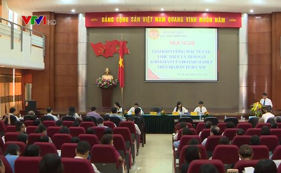 Hà Nội: Còn nhiều vướng mắc về thuế của doanh nghiệp