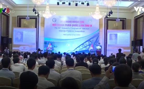 500 chuyên gia y dược tham dự Hội nghị nội khoa toàn quốc lần thứ 10