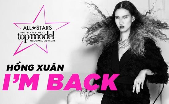 Cô gái 1m90 tái xuất Vietnam's Next Top Model 2017: Hồng Xuân hôm nay đã khác xa ngày xưa!