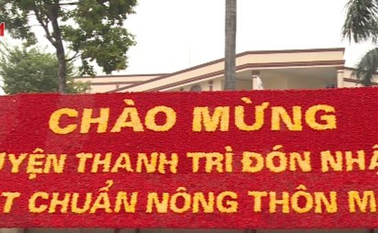Hà Nội: Huyện Thanh Trì đạt chuẩn nông thôn mới