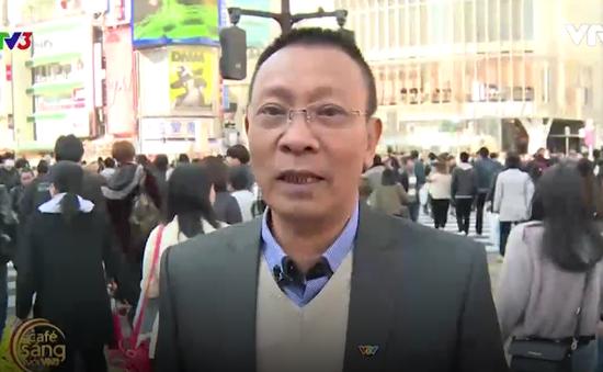 """Nhà báo Lại Văn Sâm """"lạc bước"""" ở giao lộ nổi tiếng Nhật Bản"""