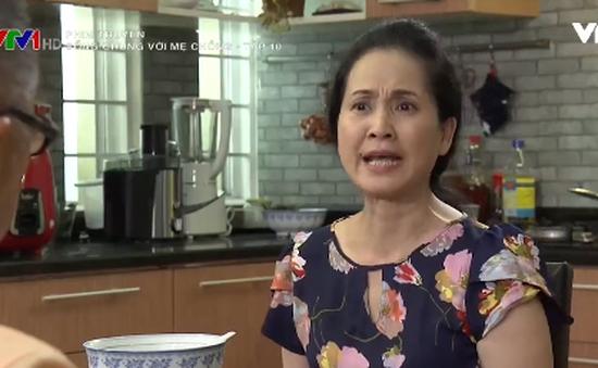 Sống chung với mẹ chồng: Bà Phương (NSND Lan Hương) ức đến phát khóc vì ghen với con dâu?