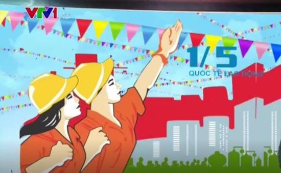 Kỷ niệm 131 năm Ngày Quốc tế Lao động