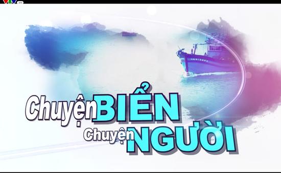 Chuyện Biển, chuyện Người (8h45, 2/9/2017) - Làng biển làm du lịch