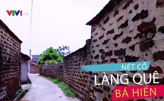 Khám phá nét cổ ở làng quê Bá Hiến, Vĩnh Phúc