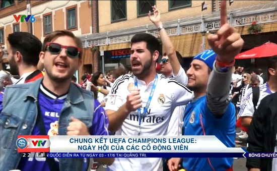 Trận chung kết Champions League, Real Madrid - Juventus: Ngày hội của các CĐV