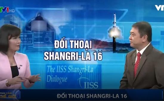 Diễn đàn Shangri-La 16 nóng về vấn đề an ninh khu vực