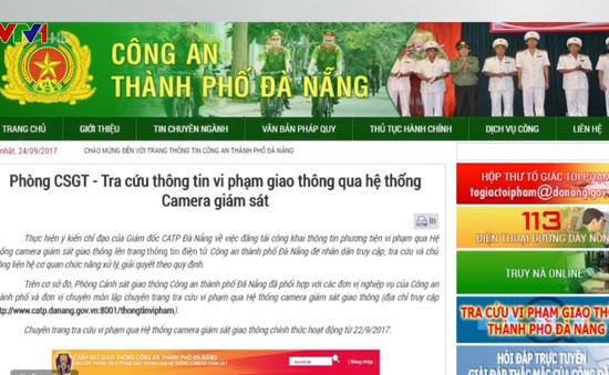 Đà Nẵng: Tra cứu lịch sử phương tiện vi phạm để phạt nguội