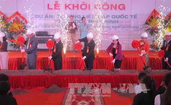 Xây dựng trường liên cấp quốc tế đầu tiên tại Ninh Bình