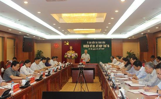Kết luận Kỳ họp 16 Ủy ban Kiểm tra Trung ương