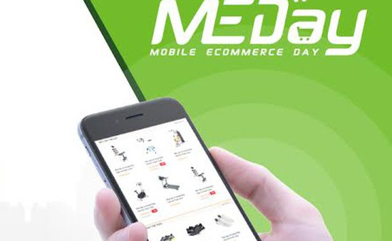 Mobile Ecommerce Day - Xu hướng phát triển thương mại điện tử trên di động