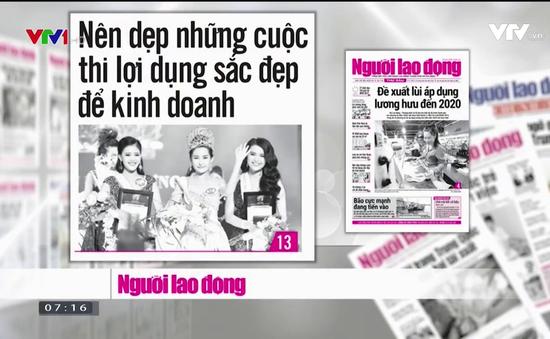 Báo chí toàn cảnh: Siết chặt việc cấp phép tổ chức Hoa hậu sau ồn ào từ Hoa hậu Đại dương