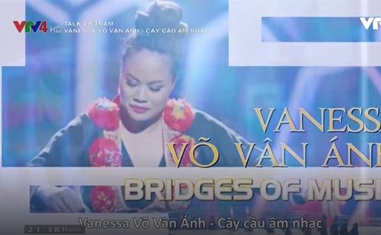 Vanessa Võ Vân Ánh: Tôi muốn người khác thấy những điều sâu tận đáy lòng mình