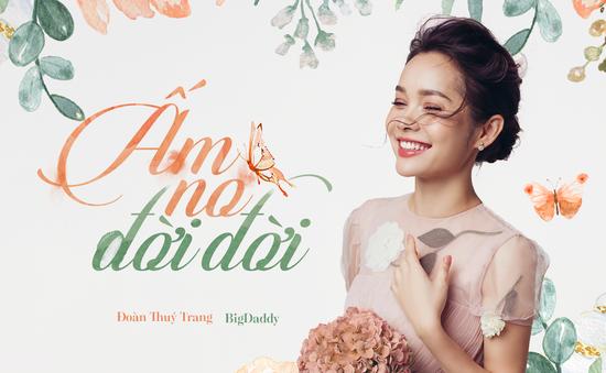 Bắt tay Tiên Cookie và BigDaddy, Đoàn Thúy Trang hứa hẹn tạo bão với MV mới